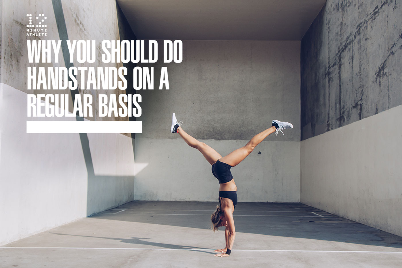 why you should do handstands on a regular basis