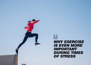 Why Exercise is Even More Important Than Ever Right Now